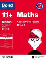 Bond 11+ Maths Assessment Papers 10-11 Years Book 2 (Paperback)