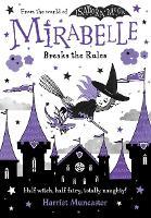 Mirabelle Breaks the Rules (Paperback)