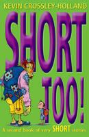 Short Too! - Short! (Paperback)