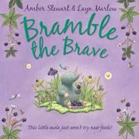 Bramble the Brave (Hardback)