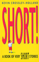 Short!: A Book of Very Short Stories (Paperback)