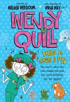 Wendy Quill Tries to Grow a Pet (Paperback)