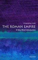 The Roman Empire: A Very Short Introduction - Very Short Introductions (Paperback)