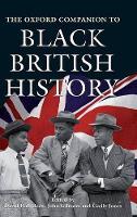The Oxford Companion to Black British History - Oxford Companions (Hardback)