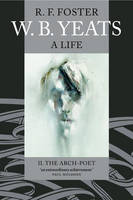 W. B. Yeats: A Life II: The Arch-Poet 1915-1939 (Paperback)