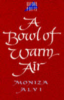 A Bowl of Warm Air - Oxford Poets S. (Paperback)