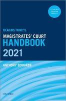 Blackstone's Magistrates' Court Handbook 2021