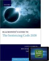 Blackstone's Guide to the Sentencing Code 2020 Digital Pack