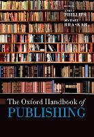 The Oxford Handbook of Publishing (Paperback)