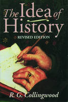 The Idea of History: With Lectures 1926-1928 (Paperback)
