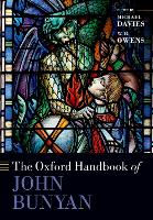 The Oxford Handbook of John Bunyan - Oxford Handbooks (Paperback)