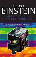Beyond Einstein: Superstrings and the Quest for the Final Theory (Paperback)