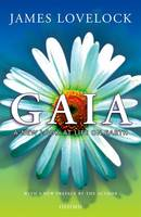 Gaia: A New Look at Life on Earth - Oxford Landmark Science (Paperback)