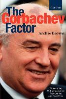 The Gorbachev Factor (Paperback)