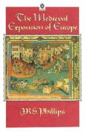 The Medieval Expansion of Europe - OPUS (Paperback)