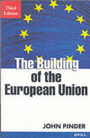 The Building of the European Union - OPUS (Paperback)