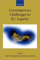 Contemporary Challenges to EU Legality - Collected Courses of the Academy of European Law (Hardback)