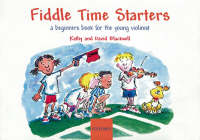 Fiddle Time Starters: A Beginner's Book for the Young Violinist (Sheet music)