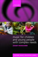 Music for Children and Young People with Complex Needs - Oxford Music Education (Paperback)