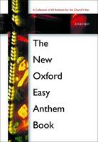 The New Oxford Easy Anthem Book (Sheet music)