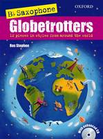 Saxophone Globetrotters, B flat edition + CD - Globetrotters for wind (Sheet music)