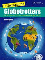 Saxophone Globetrotters, E flat edition + CD - Globetrotters for wind (Sheet music)