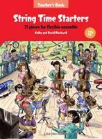 String Time Starters: 21 pieces for flexible ensemble - String Time Ensembles