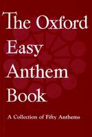 The Oxford Easy Anthem Book (Sheet music)