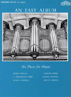 An Easy Album: Six Pieces for Organ (Sheet music)