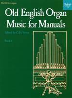 Old English Organ Music for Manuals Book 1 (Sheet music)