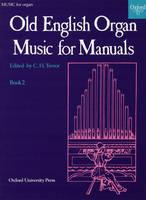 Old English Organ Music for Manuals Book 2 (Sheet music)