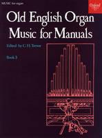 Old English Organ Music for Manuals Book 3 (Sheet music)