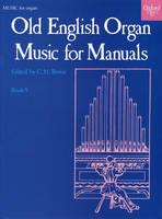 Old English Organ Music for Manuals Book 5 (Sheet music)