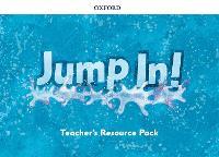 Jump In!: Teacher's Resource Pack - Jump In!