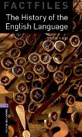 Oxford Bookworms Library Factfiles: Level 4:: The History of the English Language
