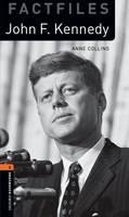 Oxford Bookworms Library Factfiles: Level 2:: John F. Kennedy audio CD pack - Oxford Bookworms Library Factfiles