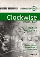 Clockwise: Intermediate: Teacher's Resource Pack - Clockwise (Paperback)