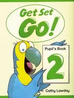 Get Set - Go!: 2: Pupil's Book - Get Set - Go! (Paperback)