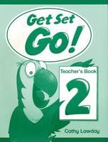 Get Set - Go!: 2: Teacher's Book - Get Set - Go! (Paperback)