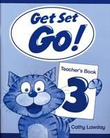 Get Set - Go!: 3: Teacher's Book - Get Set - Go! (Paperback)
