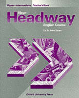 New Headway: Upper-Intermediate: Teacher's Book (Including Tests) (Paperback)