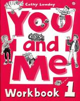 You and Me: 1: Workbook - You and Me (Paperback)