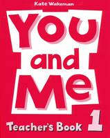 You and Me: 1: Teacher's Book (Paperback)