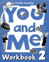You and Me: 2: Workbook - You and Me (Paperback)