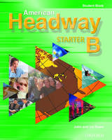 American Headway Starter: Student Book B (Paperback)
