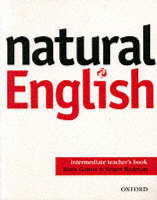 Natural English: Intermediate: Teacher's Book (Paperback)