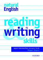 natural English Upper-Intermediate: Reading and Writing Skills - natural English Upper-Intermediate (Paperback)