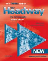 New Headway: Pre-Intermediate Third Edition: Teacher's Book: Six-level general English course for adults - Headway ELT (Paperback)