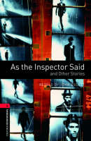 Oxford Bookworms Library: Level 3:: As the Inspector Said and Other Stories - Oxford Bookworms ELT (Paperback)