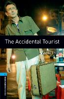 Oxford Bookworms Library: Level 5:: The Accidental Tourist